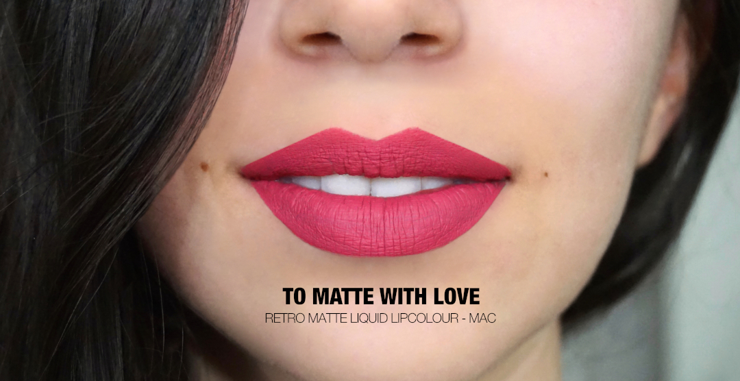To Matte With Love Retro Matte Lipcolour Mac